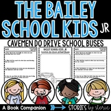 Bailey School Kids Jr. #8 Cavemen Do Drive School Buses