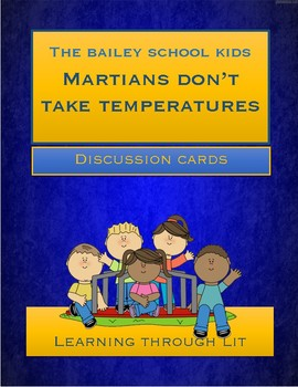 Bailey School Kids MARTIANS DON'T TAKE TEMPERATURES * Discussion Cards