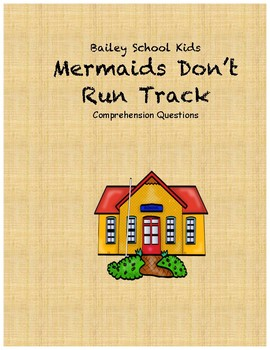 Bailey School Kids Mermaids Don't Run Track comprehension questions