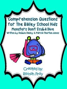 Bailey School Kids Monsters Don't Scuba Dive Comprehension Questions