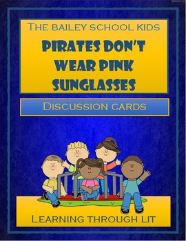 Bailey School Kids PIRATES DON'T WEAR PINK SUNGLASSES - Discussion Cards