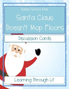 Bailey School Kids SANTA CLAUS DOESN'T MOP FLOORS Discussion Cards