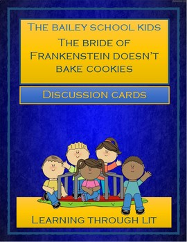 The Bride of Frankenstein Doesn't Bake Cookies - Discussion Cards