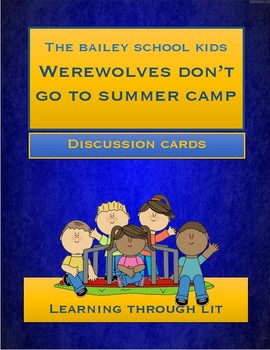 Bailey School Kids WEREWOLVES DON'T GO TO SUMMER CAMP