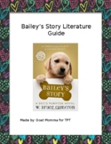 Bailey's Story Novel Literature Guide