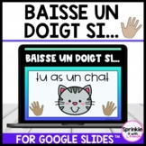 Baisse un doigt si... /French Put a Finger Down... Digital Brain Break