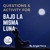 Bajo la misma luna questions and activity for AP Spanish Distance Learning