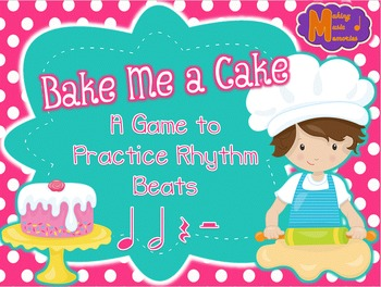 Bake Me a Cake - Interactive Game - Ta-a & Half Rest