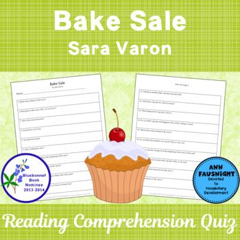 Bake Sale by Sara Varon A Bluebonnet Nominee Reading Comprehension Quiz