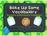 Bake Up Some Vocabulary - Receptive and Expressive Vocabulary