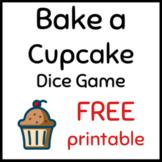 Bake a Cake Printable Dice Game (Prek, 1st, 2nd)