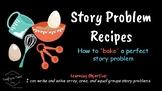 Bake a Story Problem! Array, Area, & Equal Groups Story Problems as Recipes PDF