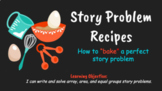 Bake a Story Problem! Array, Area, & Equal Groups Story Problems as Recipes PPT