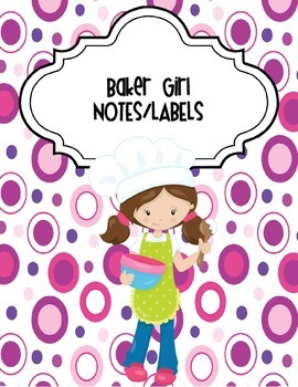 Baker Girl Notes and Labels