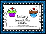 Bakery Dramatic Play Center