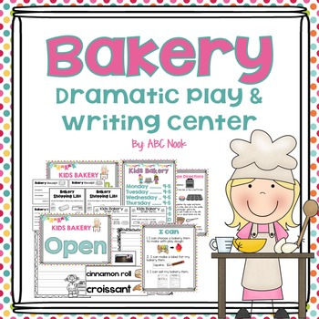 Bakery Dramatic Play and Writing Center