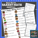 Bakery Math Addition: Money: Real World Application: story problems