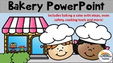 Bakery PowerPoint (Cooking Safety and Tools, Making a Cake)