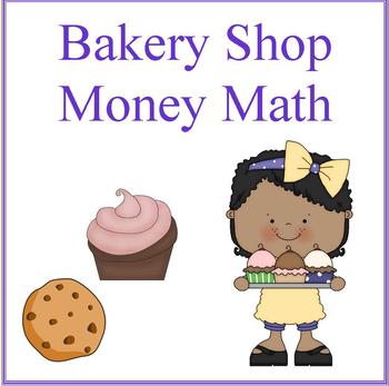 Bakery Shop Money Math Problems