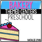 Bakery Themed Centers for Preschool, Pre-K