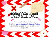 Baking Better Speech- an Articulation S & L blends edition