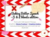 Baking Better Speech- an Articulation S & L blends edition