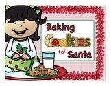 Baking Cookies for Santa: Poem, Booklet, Word Work, Phonics,
