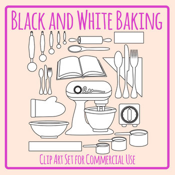 Baking / Kitchen Set in Black and White Line Art Clip Art Set for Commercial Use