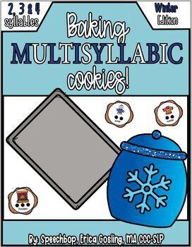 Baking Multisyllabic Cookies! - Multisyllabic words - Winter Edition!