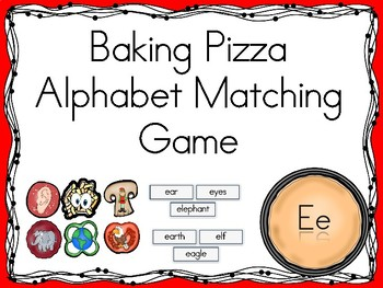 Baking Pizza Alphabet Matching Game Ee