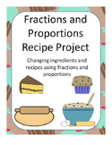 Baking Recipe Project using Fractions / Proportions