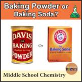 Baking Soda or Baking Powder