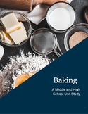 Baking Homeschool Unit Study