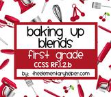 Baking Up Blends: First Grade