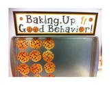 Baking Up Good Behavior Packet - Classroom Management