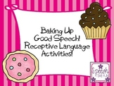 Baking Up Good Speech Receptive Language