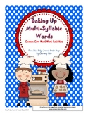 Baking Up Multisyllable Words: A Common Core Word Work Activity Megapack