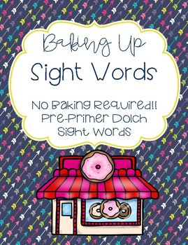 Baking Up Sight Words - Pre-Primer Edition!
