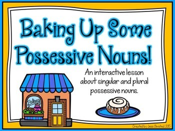 Baking Up Some Possessive Nouns!
