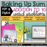 Baking Up Addition to 10 Word Problems   PDF & DIGITAL for