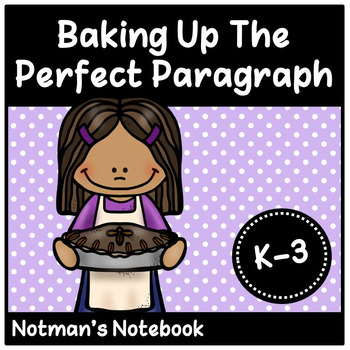 Baking Up The Perfect Paragraph