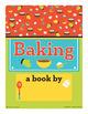 Baking - ake Word Family Poem of the Week