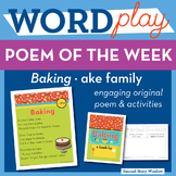 Baking - ake Word Family Poem of the Week - Long Vowel A CVCe Fluency Poem