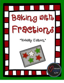 Baking with Fractions - Holiday Edition
