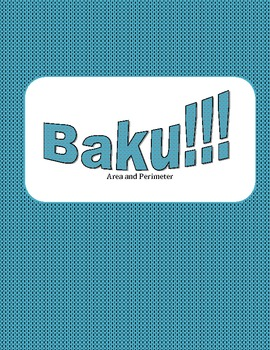 Baku!!! - Area and Perimeter of Triangles and Quadrilaterals