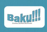 Baku!!! - Converting Fractions, Decimals, and Percents Game
