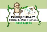 Balance Equation Task Cards - Addition Missing Addend