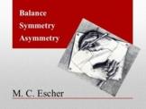 Escher - Balance, Symmetry & Asymmetry + Art Activity, Com