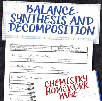 Balance Synthesis and Decomposition Equations Homework Worksheet