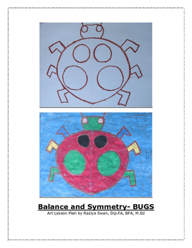 Balance and Symmetry: Bug!! Art Lesson!!!